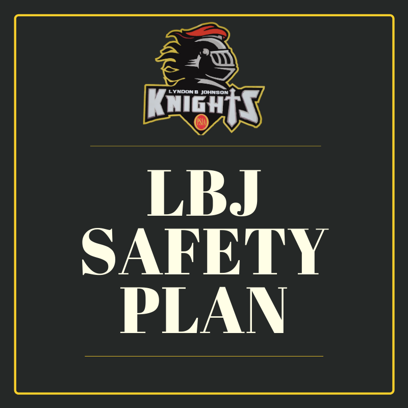 LBJ Safety Plan
