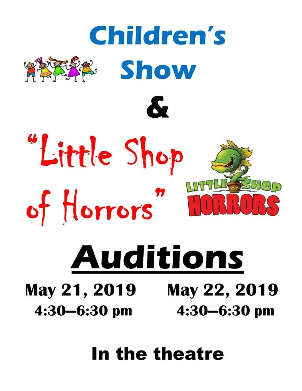 CHILDREN'S SHOW & LITTLE SHOP OF HORRORS AUDITIONS