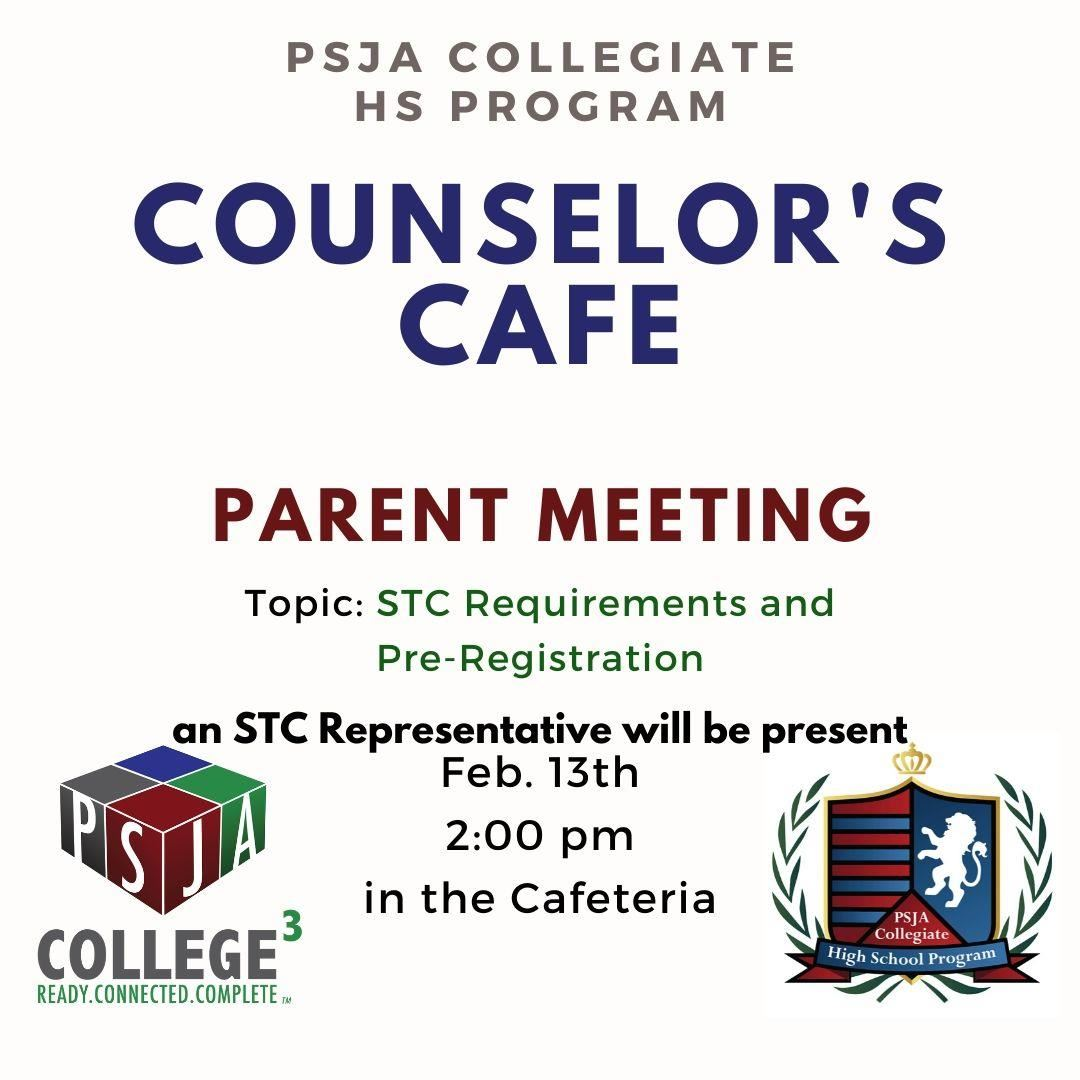 Counselor Cafe- Parent Meeting for Current Students