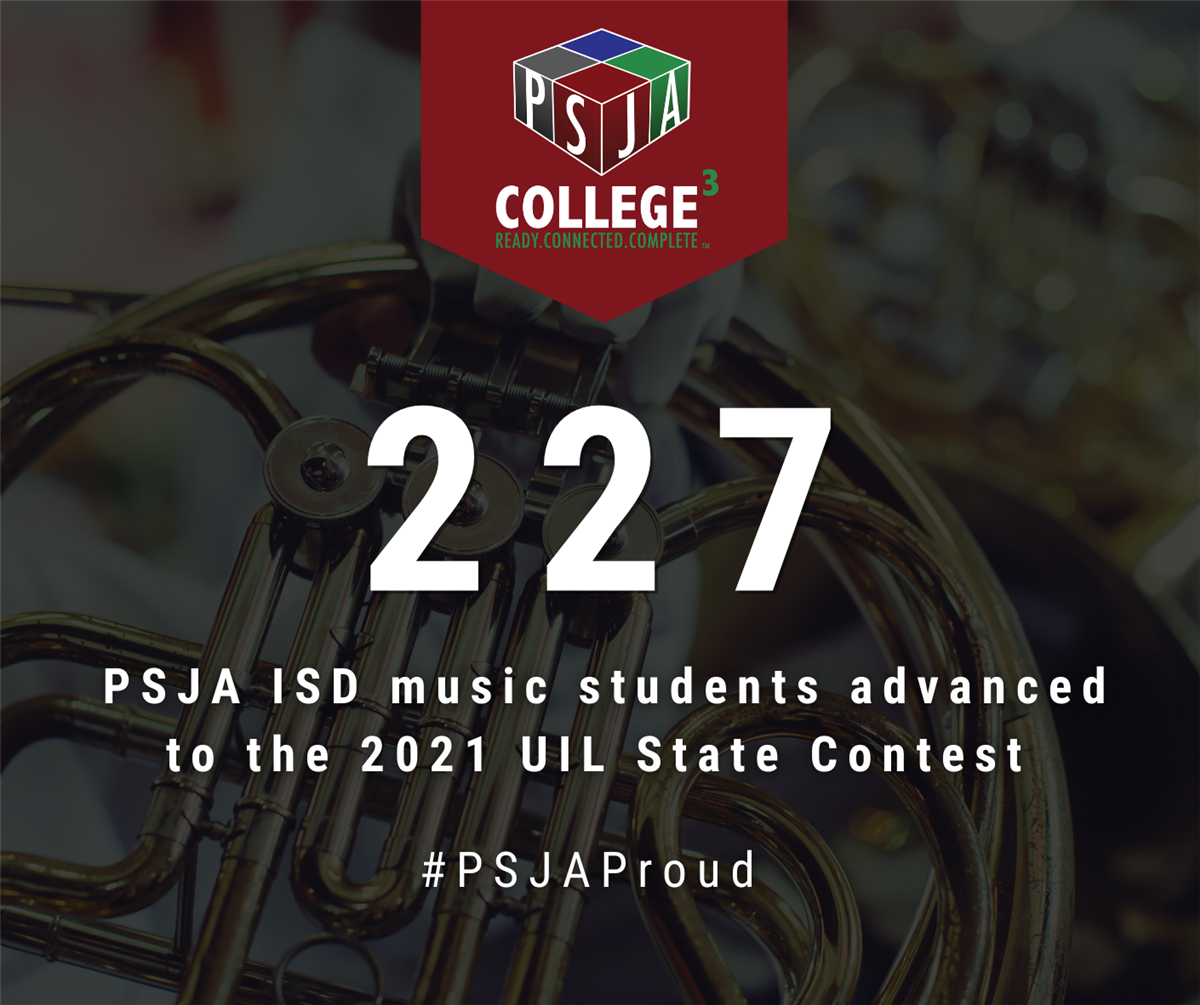 Over 220 PSJA ISD music students advance to UIL State Contest
