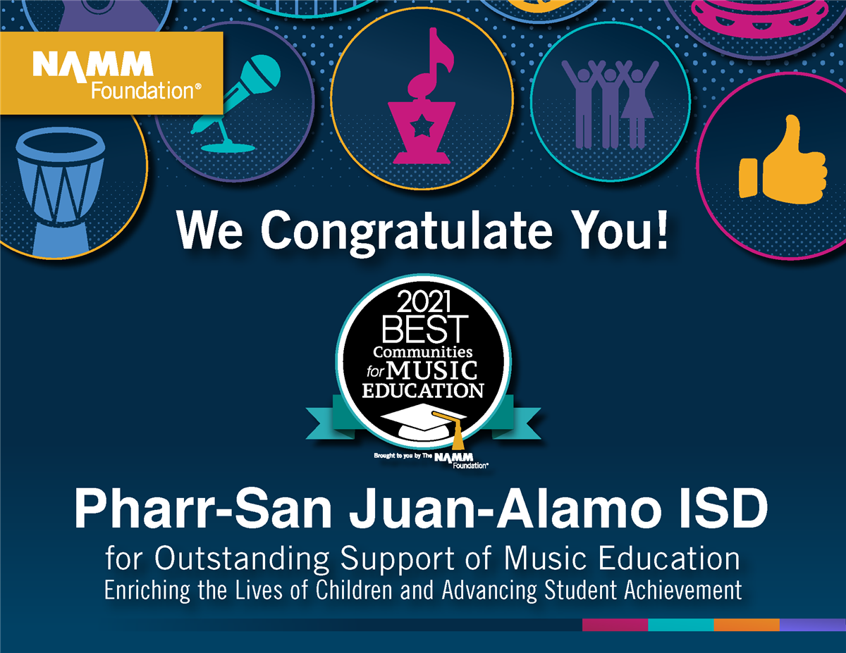 Music Education Program at PSJA ISD receives National Recognition for 7th consecutive year