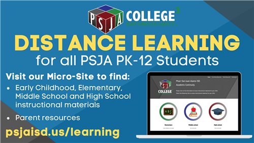 Distance Learning for all PSJA PK-12 students