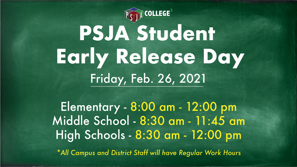Early Release for all Students: Friday, Feb. 26, 2021
