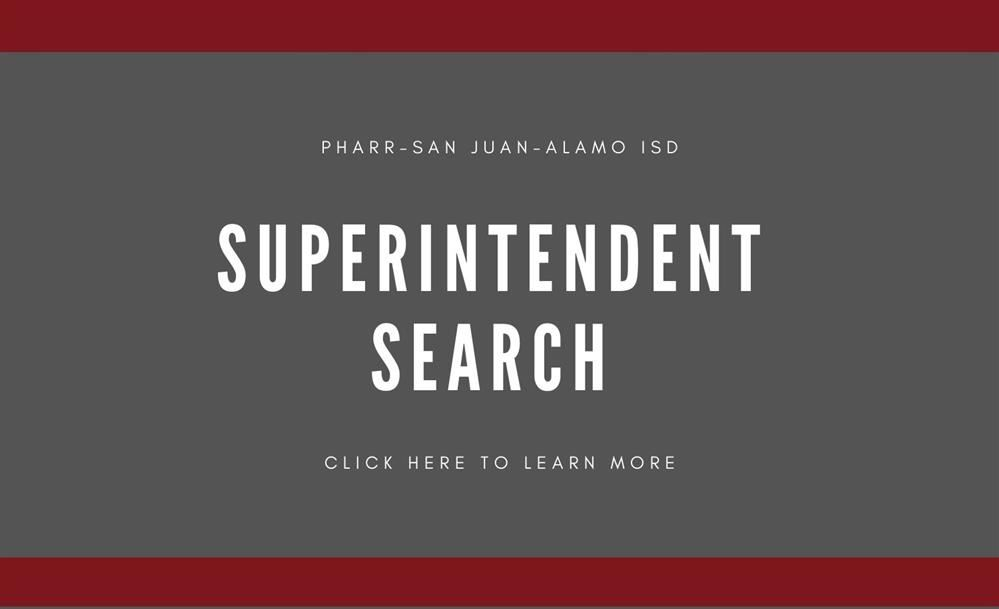 Superintendent Search at PSJA ISD