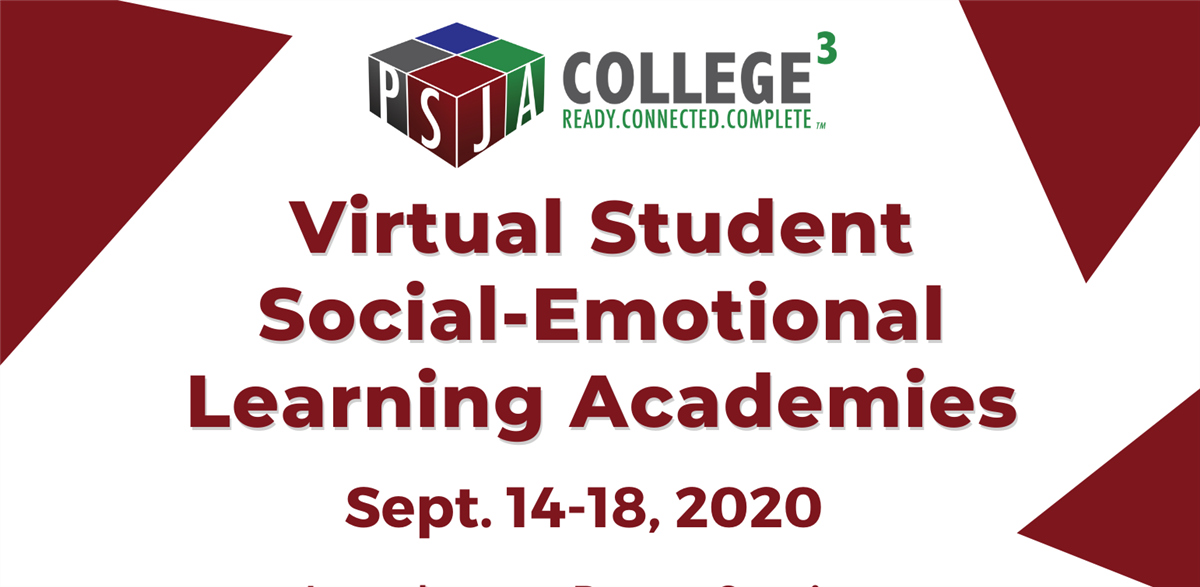 PSJA ISD Counselors host virtual Social and Emotional Learning Academies for students LIVE on YouTube