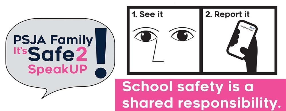 Safe2SpeakUP app is a reporting tool for students to use if they encounter or are subject to bullying/threats.