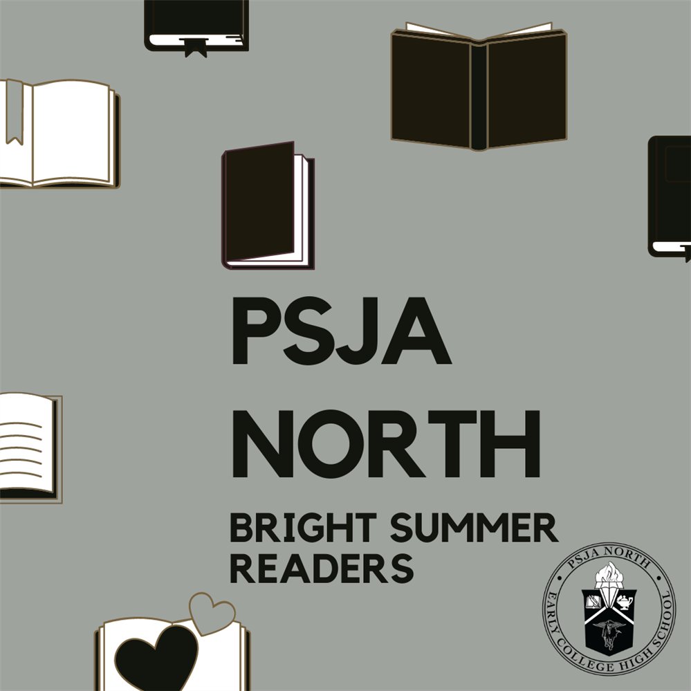 Congratulations to our PSJA North BRIGHT Summer Readers for 2020! Did you know we have been celebrating our summer readers for 26 years?