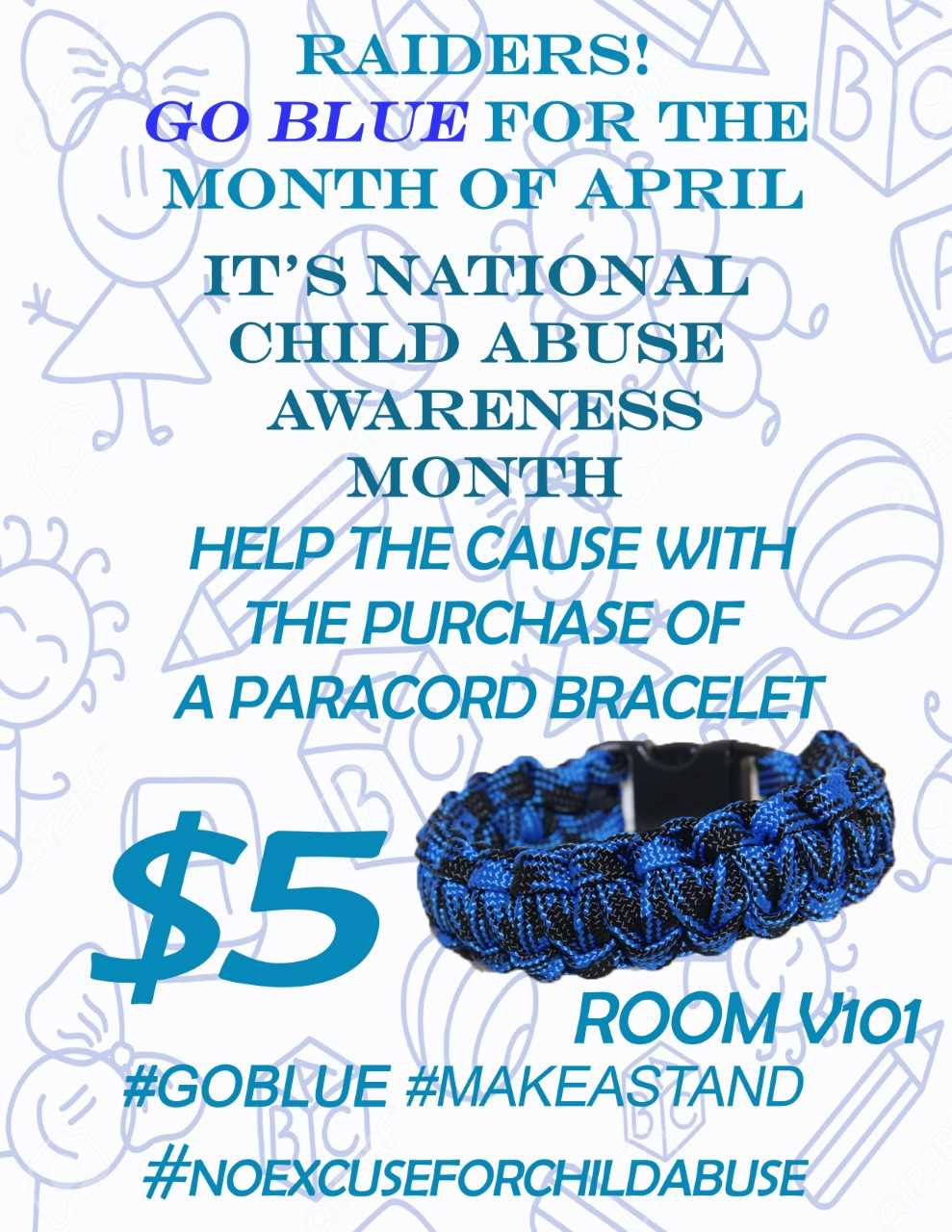 Raider Nation GO BLUE for the Month of April! It's National Child Abuse Awareness Month. Join the cause by purchasing a Paracord Bracelet in Room V101!